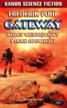 Gateway. Kupcy wenusjańscy i inne opowieści - Frederik Pohl