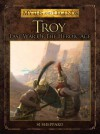 Troy: Last War of the Heroic Age - Si Sheppard