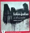Fotos-Grafias - José Carlos Ary dos Santos, Nuno Calvet