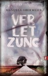 Verletzung: Kriminalroman (Ein Toni-Stieglitz-Krimi, Band 1) - Manuela Obermeier