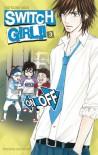 Switch Girl!!, Tome 3 - Natsumi Aida,  Tamako Kageyama