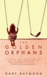 The Golden Orphans - Gary Raymond