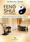 Feng shui dla umysłu - Michael Bohne