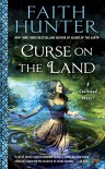 Curse on the Land (A Soulwood Novel) - Faith Hunter