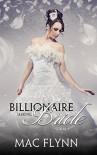 Billionaire Seeking Bride #1 (BBW Alpha Billionaire Romance) - Mac Flynn
