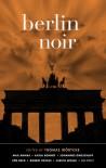 Berlin Noir - Thomas Wörtche