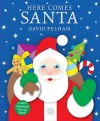 Here Comes Santa: A Mini Holiday Pop-Up - David Pelham