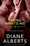 Taking What's His - Diane Alberts