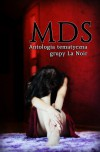 MDS - La Noir