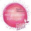 Feinde mit gewissen Vorzügen (BitterSweets) - Amelie Murmann