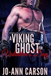 A Viking Ghost for Valentine's Day  - Jo-Ann Carson