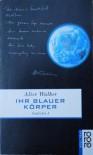 Ihr blauer Körper - Alice Walker