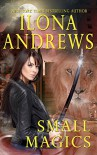 Small Magics - Ilona Andrews