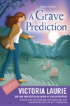 A Grave Prediction - Victoria Laurie