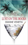 Lust on the Rocks - BloominThyme Press