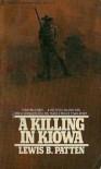 A Killing in Kiowa - Lewis B. Patten