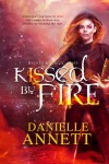 Kissed by Fire - Danielle Annett