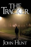The Tracker - John Hunt