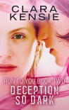 DECEPTION SO DARK - Clara Kensie