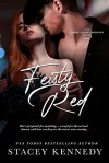 Feisty Red (Three Chicks Brewery, #2) - Stacey Kennedy