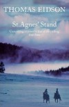St. Agnes' Stand: A Novel - Thomas Eidson