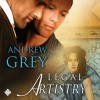 Legal Artistry - Andrew  Grey