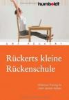 Rückerts kleine Rückenschule. Effektives Training für einen starken Rücken (German Edition) - Uwe Rückert