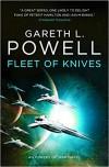Fleet of Knives (Embers of War #2) - Gareth L. Powell