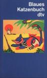 Blaues Katzenbuch - Helga Dick, Lutz-Werner Wolff