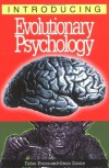 Introducing Evolutionary Psychology - Dylan Evans