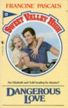 Dangerous Love (Sweet Valley High) - 'Kate William',  'Francine Pascal'
