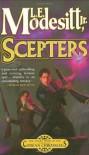 Scepters - L.E. Modesitt Jr.