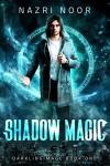 Shadow Magic - Nazri Noor