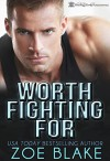 Worth Fighting For - Zoe Blake