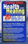 Common Sense Health And Healing - Richard Schulze