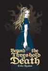 Beyond The Threshold Of Death - Erika Knudsen