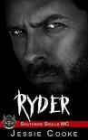 RYDER: Southside Skulls Motorcycle Club (Southside Skulls MC Romance Book 12) Kindle Edition - Jessie Cooke