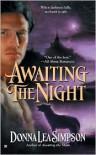 Awaiting the Night -