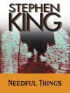 Needful Things - Stephen King