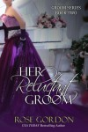 Her Reluctant Groom - Rose Gordon
