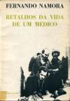 Retalhos da Vida de um Médico - 1ª Série - Fernando Namora