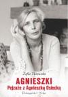 Agnieszki. Pejzaże z Agnieszką Osiecką - Zofia Turowska