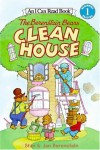 The Berenstain Bears Clean House - Stan Berenstain, Jan Berenstain