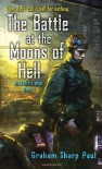 The Battle at the Moons of Hell (Helfort's War: Book I) - Graham Sharp Paul