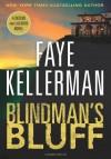Blindman's Bluff Intl (Decker And Lazarus) - Faye Kellerman