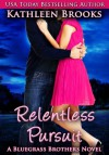 Relentless Pursuit (Bluegrass Brothers) - Kathleen Brooks