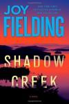 Shadow Creek - Joy Fielding