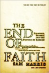 The End of Faith: Religion, Terror, and the Future of Reason -