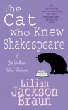 The Cat Who Knew Shakespeare - Lilian Jackson Braun