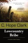 Lowcountry Bribe - C. Hope Clark